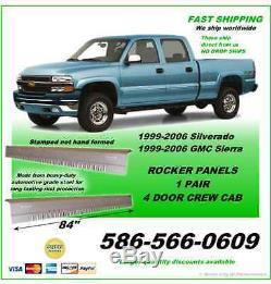 Rocker Panels Silverado Sierra Crew Cab 2006 1 Pair Fast Shipping